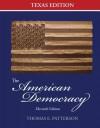 The American Democracy Texas Edition - Thomas E. Patterson