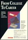 From College to Career: Winning Resumes for College Graduates - Nancy Schuman, Adele Lewis