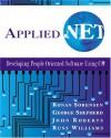 Applied .Net: Developing People-Oriented Software Using C# [With CDROM] - Ronan Sorensen, John Roberts, George Shepherd