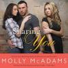 Sharing You: A Novel - Molly McAdams