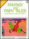 Fantasy and Fairy Tales - Susan Finney, Ardis McKay