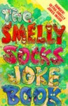 The Smelly Socks Joke Book - Susan Abbott, Edwin Abbott