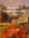 The Youth of Parnassus - Logan Pearsall Smith