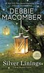 Silver Linings: A Rose Harbor Novel - Debbie Macomber