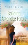 Building Amanda's Future - Mildred Colvin