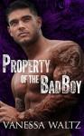 Property of the Bad Boy - Vanessa Waltz