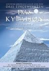 Kybalion - Die 7 hermetischen Gesetze: Das Original (German Edition) - Drei Eingeweihte, William Walker Atkinson