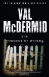 The Torment of Others (Tony Hill and Carol Jordan) - Val McDermid