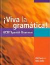 {Viva La Gramática!: Gcse Spanish Grammar - Phil Turk, M.A. Zollo