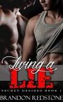 Living a Lie (MM First Time Older Man Gay Romance) (Secret Desires Book 1) - Brandon Redstone