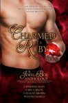 Charmed by a Ruby: A Jewel Box Anthology - Catherine Kean, Caro Carson, T. Elliott Brown, Wynter Daniels