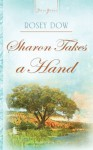 Sharon Takes A Hand: 1 (Truly Yours Digital Editions) - Rosey Dow