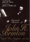 Personal Memoirs of John H. Brinton: Civil War Surgeon, 1861-1865 - John H. Brinton, John S. Haller Jr.