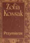 Przymierze - Zofia Kossak-Szczucka
