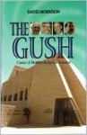 The Gush: Center of Modern Religious Zionism - David Morrison