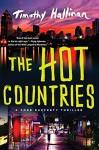 The Hot Countries (A Poke Rafferty Novel) - Timothy Hallinan