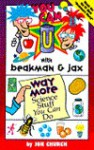 You Can with Beakman & Jax: Way More Science Stuff - Jok Church