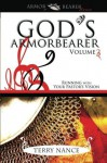 God's Armorbearer: Running With Your Pastor's Vision Volume 3 (Armor Bearer) - Terry Nance