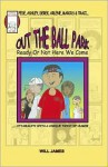 Out the Ball Park (Ready or Not Here We Come) - Will James