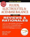 Fluids, Electrolytes & Acid-Base Balance, 2nd Edition (Prentice Hall Nursing Reviews & Rationales) - Mary Ann Hogan, Gina Oliver, Evangeline DeLeon, Marge Gingrich, Mary Jean Ricci, Penny Overby