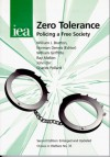 Zero Tolerance: Policing a Free Society - Norman Davis
