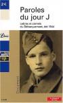 Paroles du jour J: lettres et carnets du Débarquement, été 1944 - Jean-Pierre Guéno