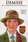 Dimsie And The Jane Willard Foundation: The Dimsie Short Stories - Dorita Fairlie Bruce