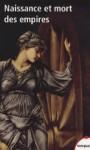 Naissance et mort des empires - Stéphane Audoin-Rouzeau, Jean-Pierre Azéma, Jean-Jacques Becker, Marie-Claire Bergère