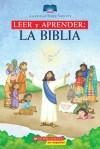 Lee y Aprende: La Biblia: (Spanish language edition of Read and Learn Bible) - Scholastic Inc.