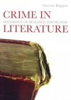 Crime in Literature: Sociology of Deviance and Fiction - Vincent Ryan Ruggiero, Vincent Ruggiero