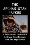 The Afghanistan Papers: A Selection of Leaked Us Military Field Reports from the Afghan War - Lenny Flank