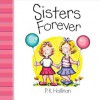 Sisters Forever - P.K. Hallinan