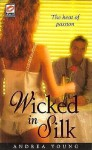 Wicked in Silk - Andrea Young
