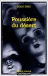 Poussiere Du Desert - Rolo Diez