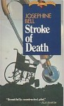 Stroke of Death - Josephine Bell