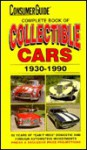 Complete Book of Collectible Cars 1997 - Consumer Guide, Richard M. Langworth