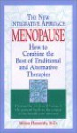 Menopause: How to Combine the Best of Traditional and Alternative Therapies - Milton Hammerly