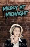 Mercy at Midnight - Sylvia Bambola