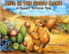 Life in the Slow Lane: A Desert Tortoise Tale [With Plush Toy] - Conrad J. Storad
