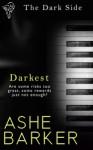 Darkest - Ashe Barker