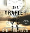The Drafter (The Peri Reed Chronicles) - Kim Harrison, January LaVoy