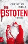 Die Eistoten - Christian Buder