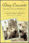 Deep Currents: Roderick and Ann Haig-Brown - Valerie Haig-Brown, Roderick L. Haig-Brown