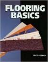 Flooring Basics - Rick Peters