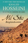 Mil Sóis Resplandecentes - Khaled Hosseini