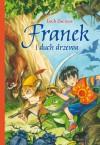 Franek i duch drzewa - Lech Zaciura