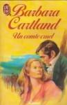 Un Comte Cruel - Barbara Cartland