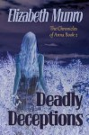 Deadly Deceptions - Elizabeth Munro
