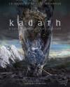 Kadath, Le Guide De La Cité Inconnue - Laurent Poujois, David Camus, Mélanie Fazi, Raphaël Granier de Cassagnac