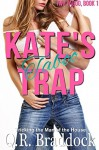 Kate's Taboo Trap (Tricking the Man of the House) (Two Taboo Book 1) - Q.R. Braddock